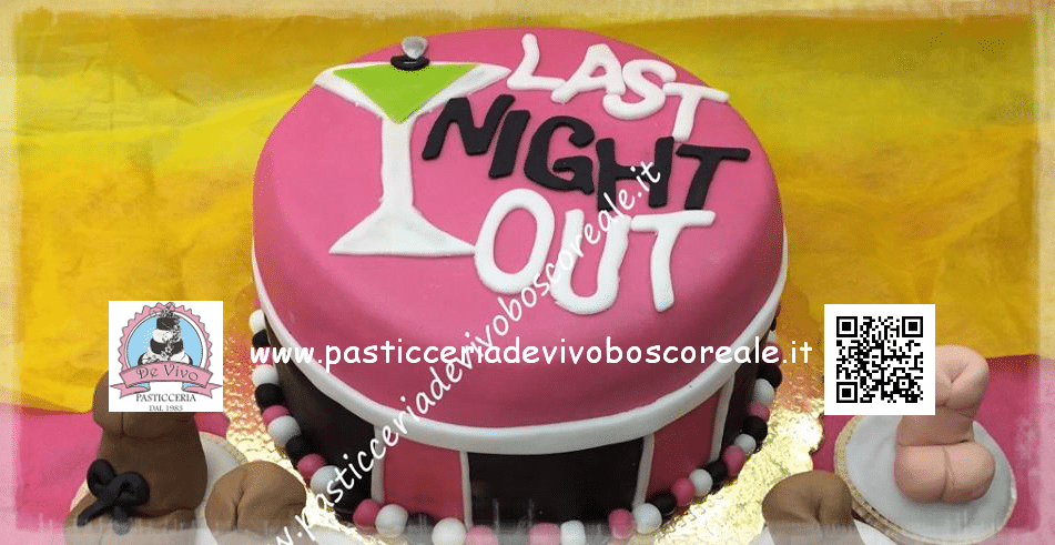 "Torta ""last night out"" per un addio al nubilato"